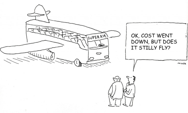 Cartoon: OK, costs went down, but will it still fly?